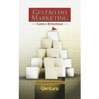 GESTÃO DO MARKETING -  Casos e Estratégias