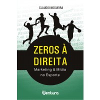 ZEROS À DIREITA - MARKETING & MÍDIA NO ESPORTE